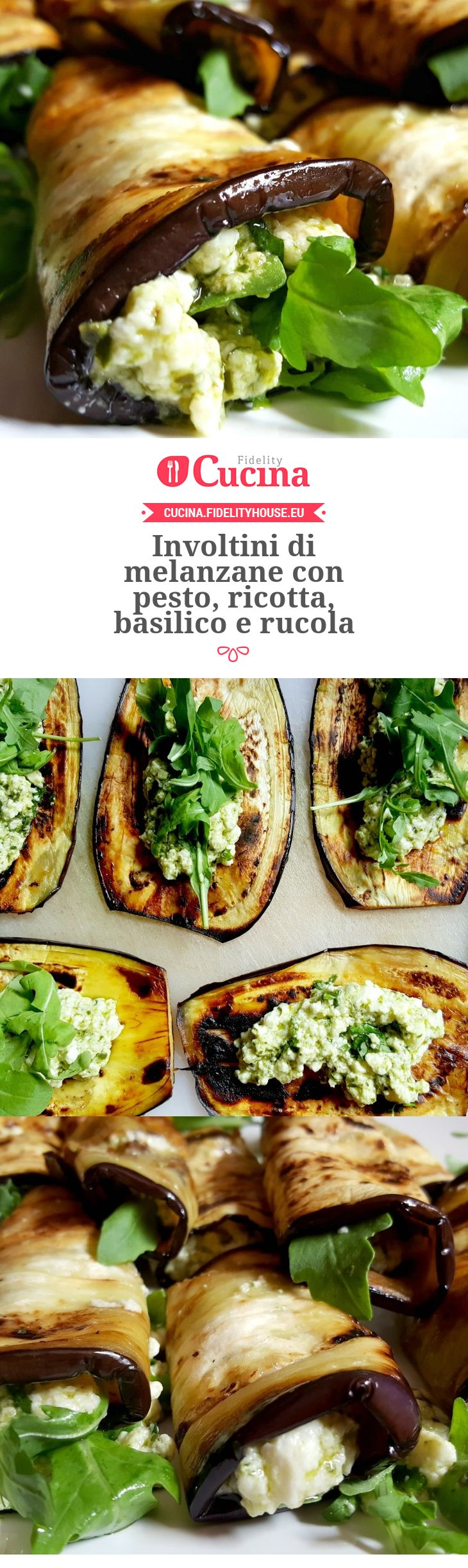 Involtini di melanzane con pesto, ricotta, basilico e rucola