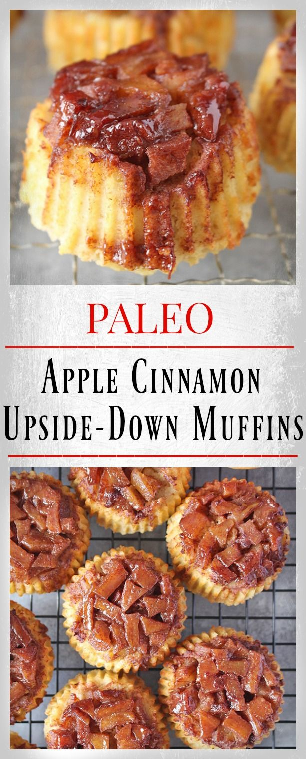 Paleo Apple Cinnamon Upside Down Muffins- gluten free, dairy free, and so easy! All clean eating ingredients are used for these healthy dessert muffins! Pin now to make later.