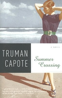 Summer Crossing by Truman Capote - notes for this book found in 2004 - may become a movie