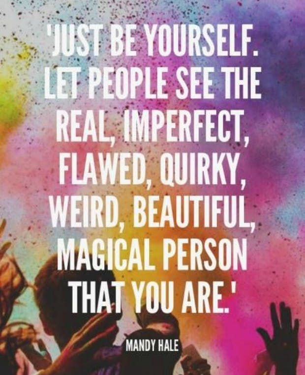 AQUARIUS (Jan 20 - Feb 18) aquarius never give up motivational quotes zodiac signs Just be yourself. Let people see the real, imperfect, flawed, quirky, weird, beautiful, magical person that you are. — Mandy Hale