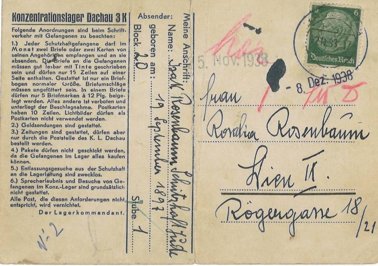 Postcard from Isak Rosenbaum to his wife Rosalie sent from Dachau concentration camp soon after his incarceration on Kristallnacht, Nov. 1938. Isak was one of the lucky few who were released from the camp. He immigrated to Palestine in 1939.
