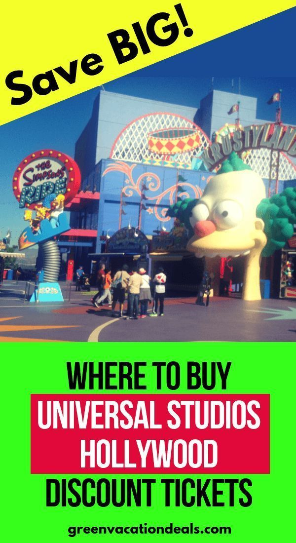 Where To Buy Universal Studios Hollywood Discount Tickets Green Vacation Deals Universal Studios Hollywood Universal Studios Universal Studios Tickets