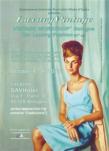 MeetUp Details - Glamour.it Meeting suggestef by Glamour.it. Share it, come in Bologna 8-9 Oct. and discover real top quality research Vintage!  More on: http://www.vintageworkshop.it/
