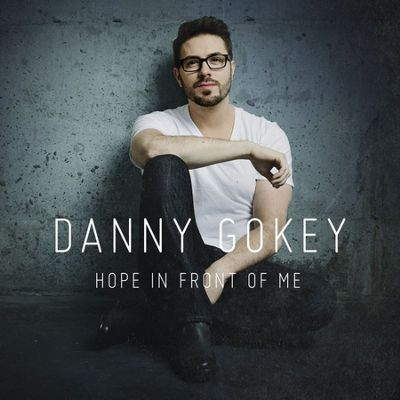 Hope In Front of Me /// Danny Gokey