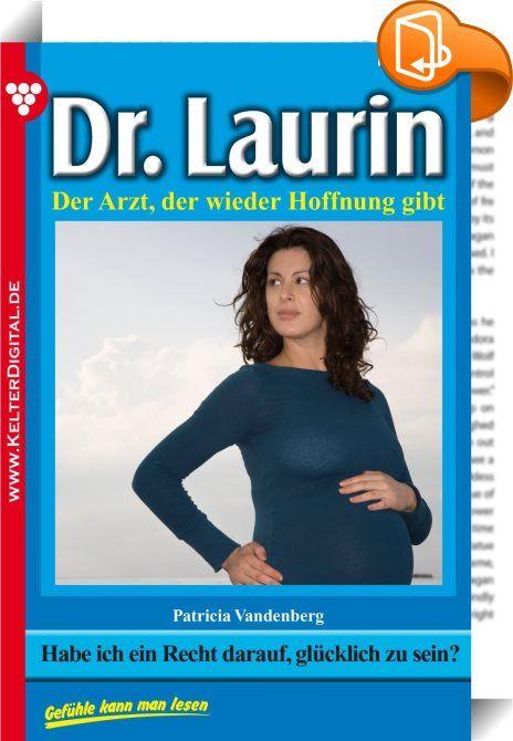 Dr. Laurin 113 - Arztroman    ::  Dr. Laurin ist ein beliebter Allgemeinmediziner und Gynäkologe. Bereits in jungen Jahren besitzt er eine umfassende chirurgische Erfahrung. Darüber hinaus ist er auf ganz natürliche Weise ein Seelenarzt für seine Patienten. Die großartige Schriftstellerin Patricia Vandenberg, die schon den berühmten Dr. Norden verfasste, hat mit den 200 Romanen Dr. Laurin ihr Meisterstück geschaffen.  Es war Freitag, der Dreizehnte! Dr. Leon Laurin war nicht abergläubi...