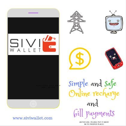 SIVI WALLET - Mobile recharges , DTH , Electricity Bill payments , Share money services etc, www.siviwallet.com #SIVI_WALLET #Online Mobile recharge #Billpayments