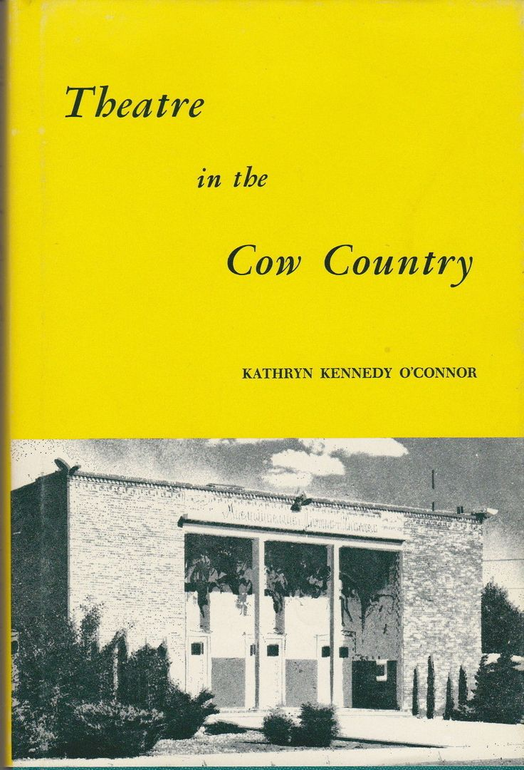 Theatre in the Cow Country Albuquerque Little Theatre 1st Edition [USED BOOK]