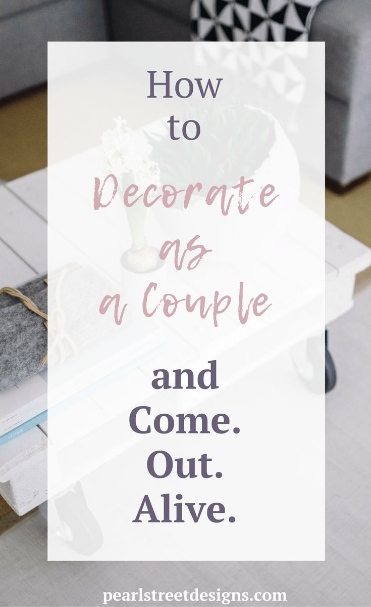 My tips for decorating as a couple. It doesn't have to be hard to mix your design styles, all it takes is a little bit of compromise. www.pearlstreetdesigns.com