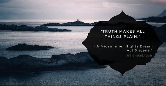 """Truth makes all things plain.""  #AMidsummerNightsDream Act 5 scene 1. #ShakespeareSunday photo by #YuriyGarnaev on #Unsplash.  #WilliamShakespeareQuote  #WilliamShakespeare  #literaryQuotes  #playQuote  #AMidsumerNightsDreamQuote #writersOfInstagram  #literatureLover - https://www.instagram.com/p/Bd7muVtBYDW/"