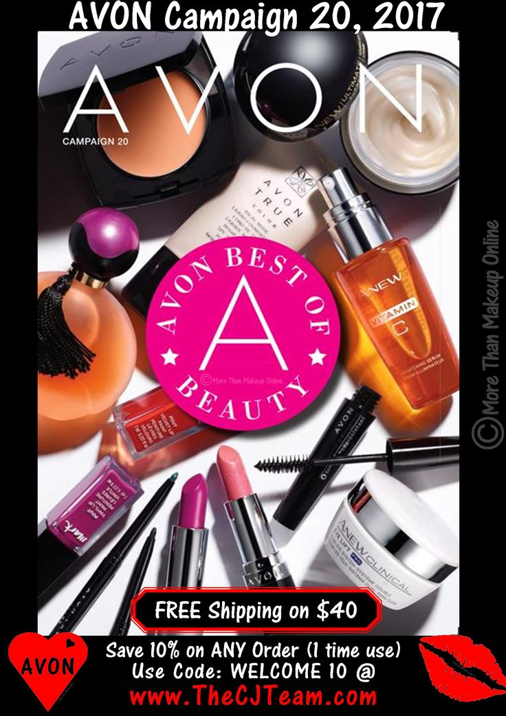 Avon Campaign  20, 2017. Shop Avon Campaign 20, 2017 online August 31, 2017 through September 13, 2017. Featuring the Avon Best of Beauty. From must-have makeup to want-now skin care check out Avon's top-performing beauty picks that go above and beyond all the rest. #Faves #Welcome10 #TopPicks #SkinCare#Avon #Campaign19 #C19 #BestofBeauty #Makeup #Cosmetics #CJTeam Sell Avon Online @ www.CJTeam.us. Shop Avon Online @www.TheCJTeam.com