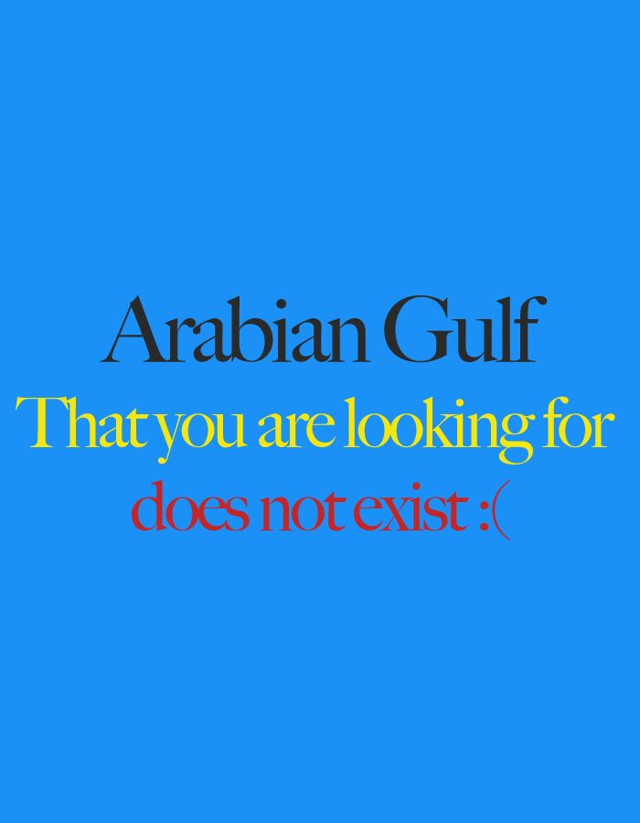 Arabian Gulf that you are looking for does not exist :(