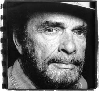 Merle Haggard [there something about that Bakersfield sound.]