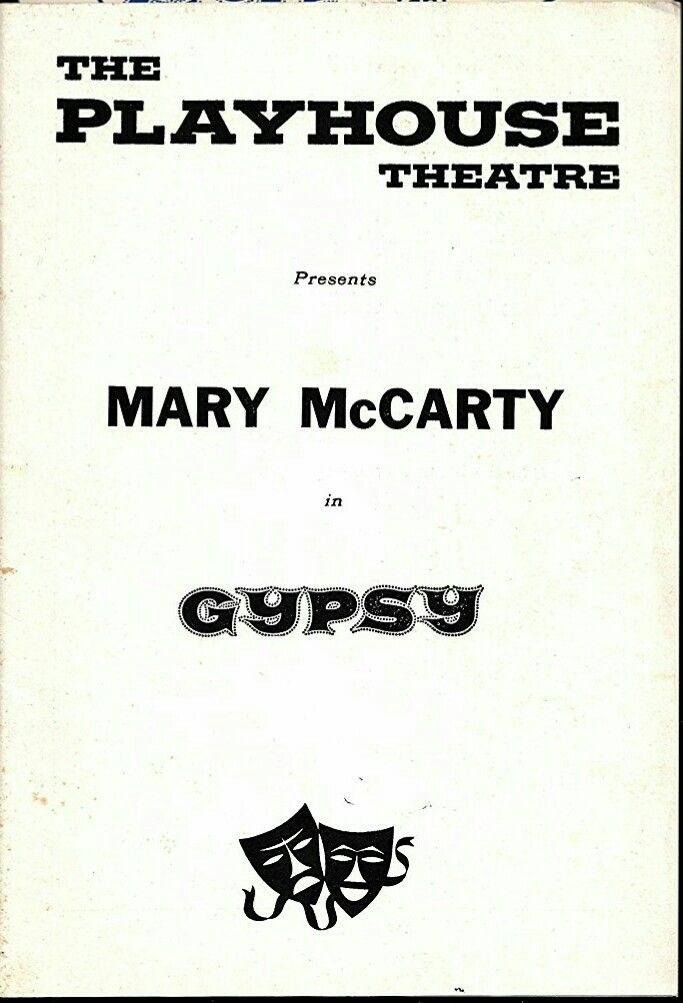 """Theatre Programme for the Premiere Delaware Production of the Stephen Sondheim / Arthur Laurents / Jules Styne musical """"Gypsy,"""" whicg performed from November 6 thru 11, 1961 at the Playhouse Theatre on Rodney Square."""