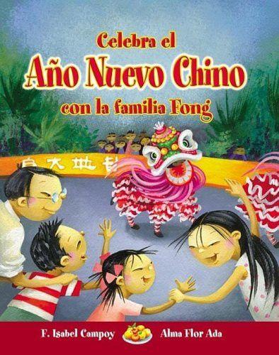 Celebra el Año Nuevo Chino con la Familia Fong (Cuentos Para Celebrar / Stories to Celebrate)