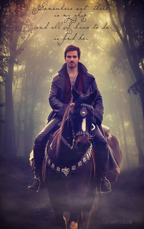 """""""Somewhere out there is my ship and all I have to do is find her."""" - Captain Hook-Once Upon A Time"""