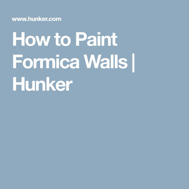 How to Paint Formica Walls | Hunker