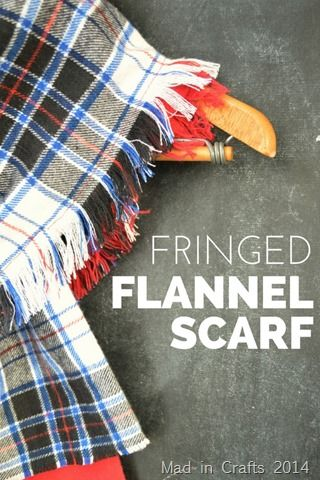 FRINGED FLANNEL SCARF TUTORIAL - MAD IN CRAFTS