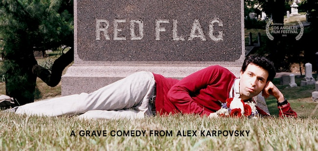 interested to see what this guy's films are like.  LA Film Fest 2012 Interview: Alex Karpovsky On His Commitment Phobia, Death Anxiety, and New Film RED FLAG