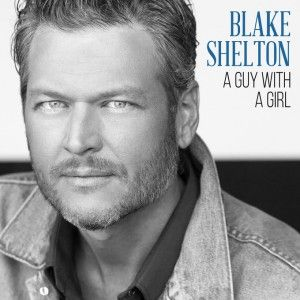 File:Blake Shelton – A Guy with a Girl.jpg