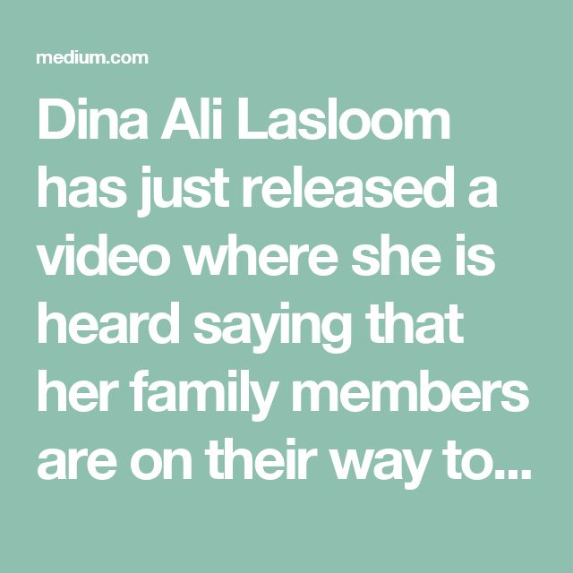 her. They threatened to take her back to Saudi to kill her.    We demand the government of the Philippines immediately return the passport of Dina Ali Lasloom to her. We hold the government of the Philippines responsible for the safety of Dina Ali Lasloom.