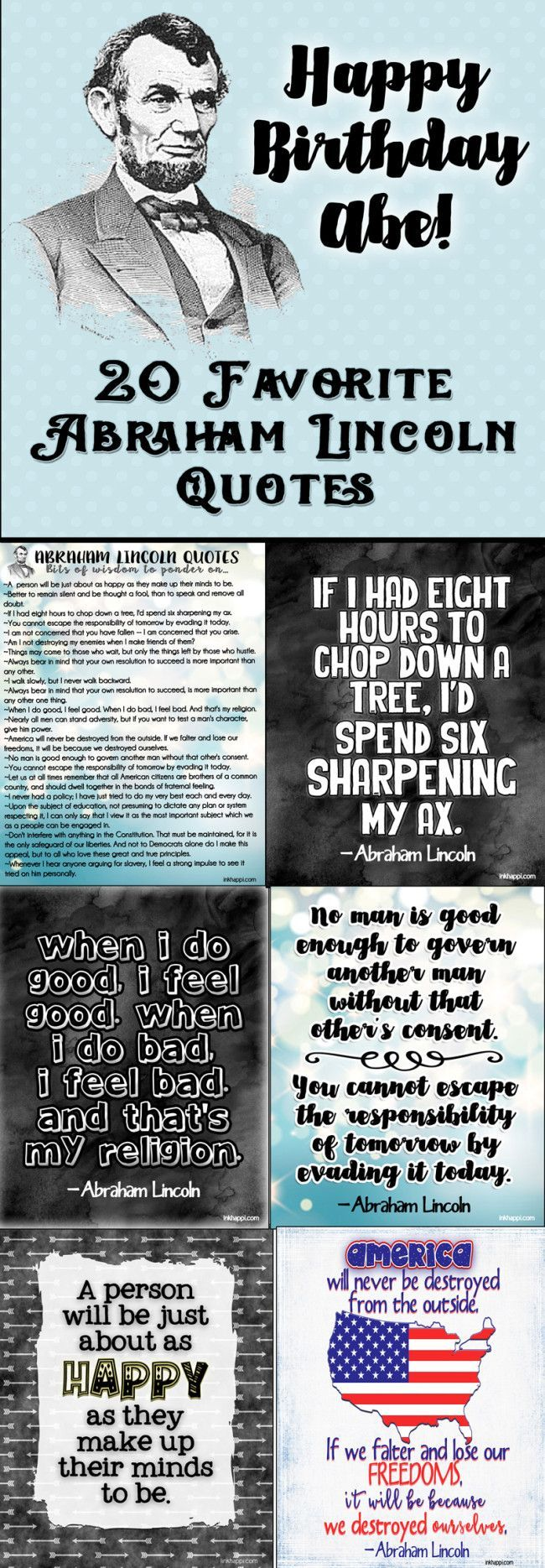 Abraham Lincoln Quotes 20 Favorites Plus Free Printables Inkhappi Lincoln Quotes Abraham Lincoln Quotes Birthday Quotes Inspirational