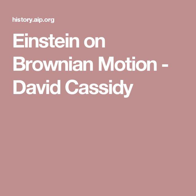 Einstein on Brownian Motion - David Cassidy