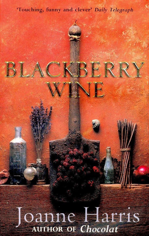 Blackberry wine by Joanne Harris, BookLikes.com #books