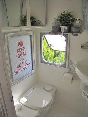cute little camper bathroom ~ love the keep calm sign ~ Sea Cottage: cottage camper
