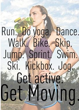Get Active - Get Moving!!