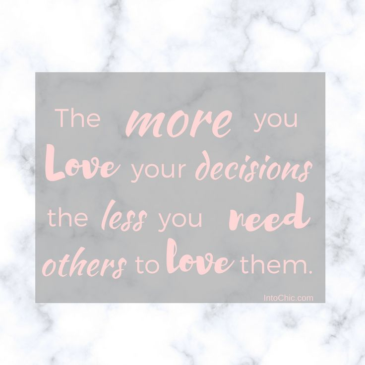 Love, decisions, motivational quotes, love self