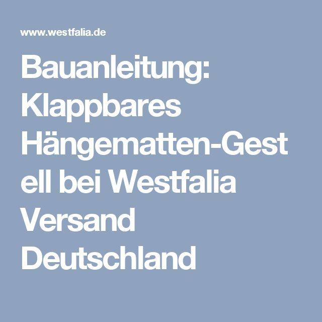 Bauanleitung: Klappbares Hängematten-Gestell bei Westfalia Versand Deutschland