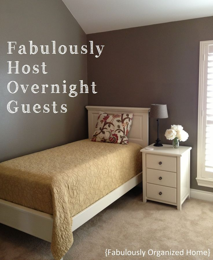 FABULOUSLY HOST AN OVERNIGHT GUEST | Fabulously Organized Home
