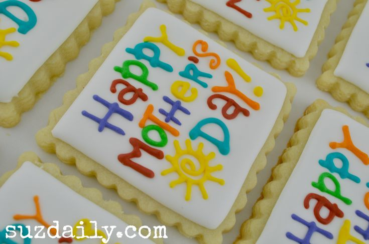 sugar cookie ---this rescipe will not puff or spread in oven----Mother's Day Cookies | Suz Daily