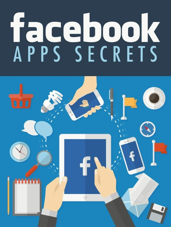 Get All The Support And Guidance You Need To Be A Success At Facebook Apps Secrets Apps!