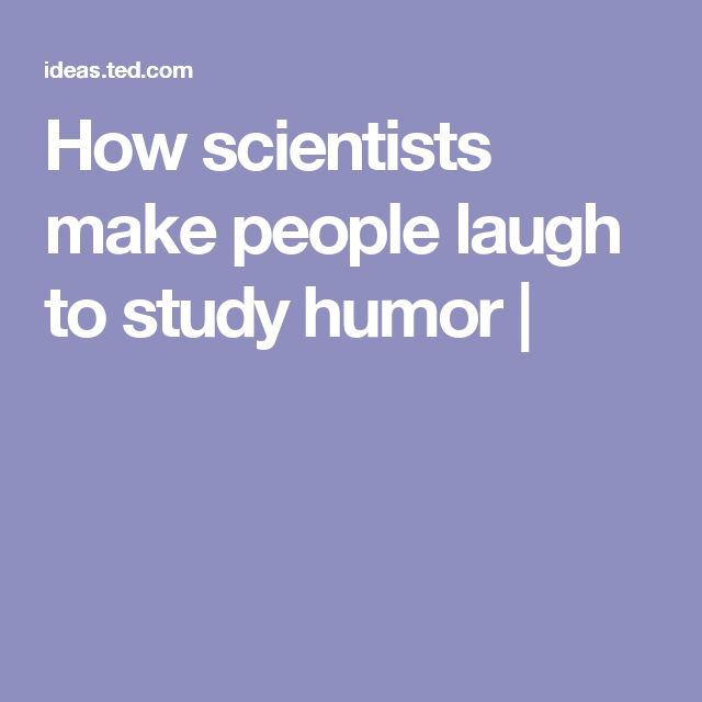 How scientists make people laugh to study humor |