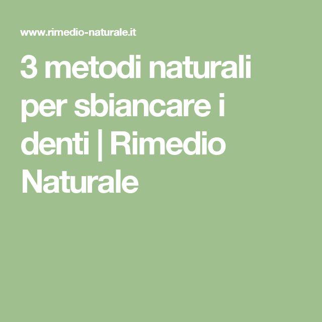 3 metodi naturali per sbiancare i denti | Rimedio Naturale
