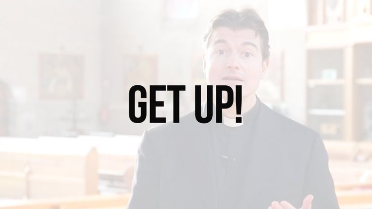 Reflections on Scripture: Get Up!