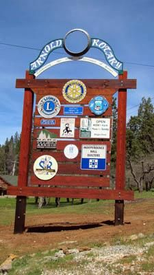 Arnold, California - Calaveras Rotary Club rebuilds Arnold town sign
