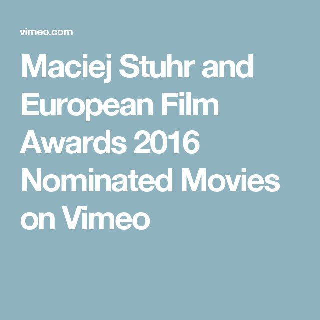 Maciej Stuhr and European Film Awards 2016 Nominated Movies on Vimeo