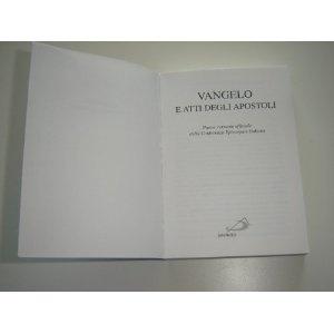 The Gospels and the Book of Acts in Italian Language / Vangelo E Atti Degli Apostoli / Nuova Versione uffiicale della Conferenza Episcopale Italiana $17.99