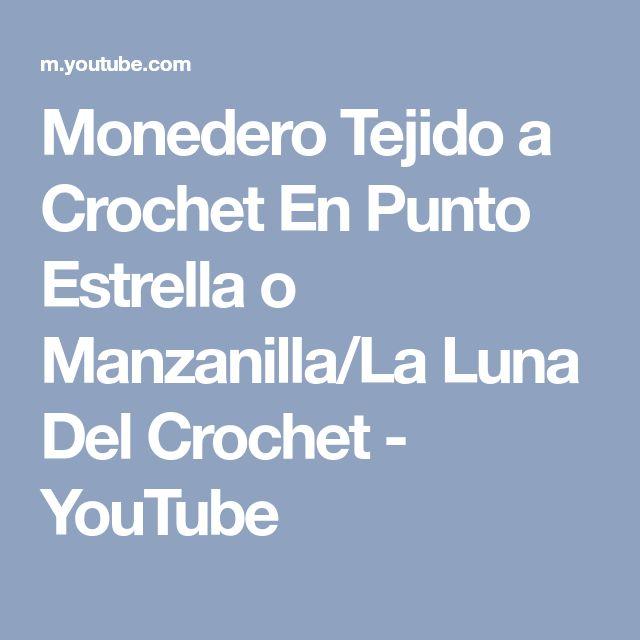 Monedero Tejido a Crochet En Punto Estrella o Manzanilla/La Luna Del Crochet - YouTube