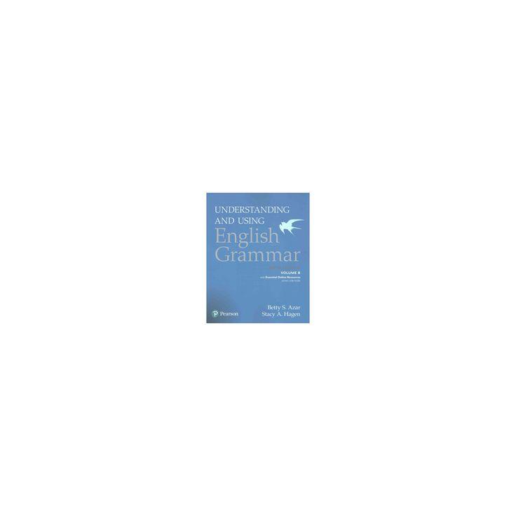 Understanding and Using English Grammar (Paperback) (Betty S. Azar & Stacy A. Hagen)