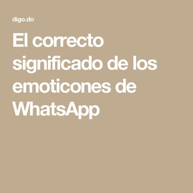 El correcto significado de los emoticones de WhatsApp