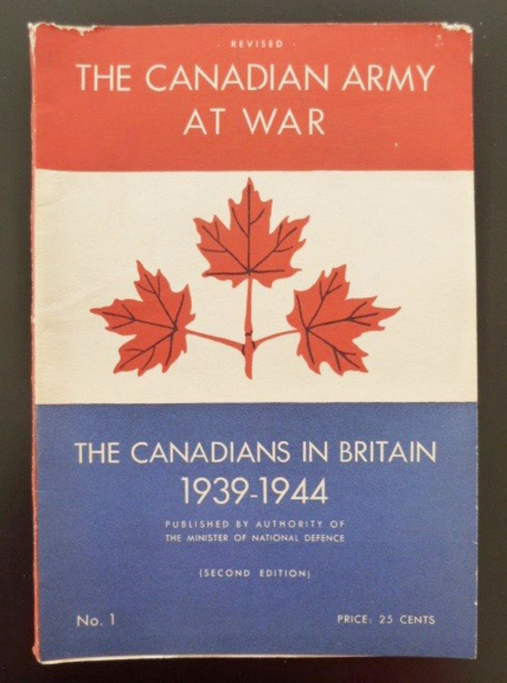 Canadian Army At War No 1 Canadians In Britain 1939-1944 WWII 2nd World War