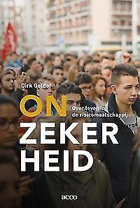 Onzekerheid, Dirk Geldof non-fictie, thema: mens en maatschappij