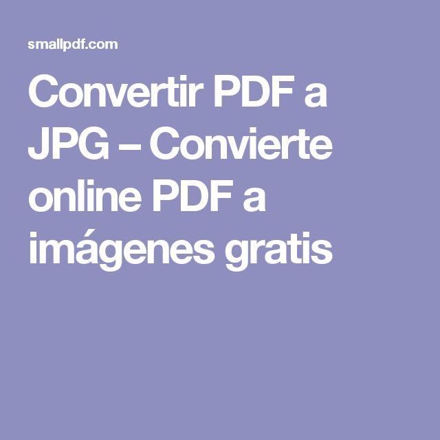 Convertir PDF a JPG – Convierte online PDF a imágenes gratis