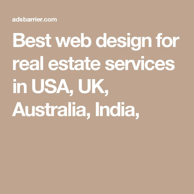 Best web design for real estate services in USA, UK, Australia, India,