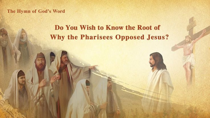 """The Hymn of God's Word """"Do You Wish to Know the Root of Why the Pharisee..."""