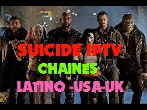 IPTV CHAINES LATINO-USA-UK-VOD SUR KODI SUICIDE TV
