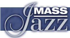 MassJazz - The Jazz Scene in Massachusetts